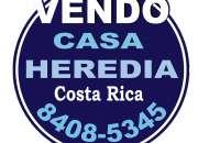 Casa heredia vendo en costa rica tel:  8408-5345